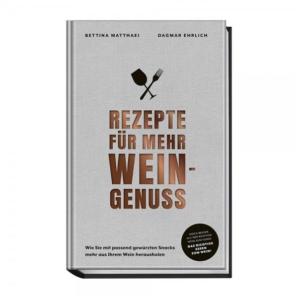 Kochbuch Rezepte für mehr Weingenuss